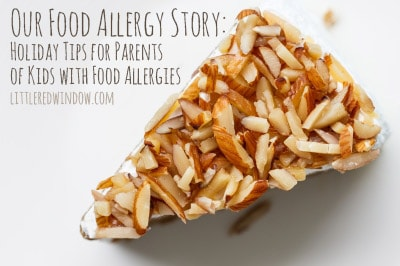Holiday Tips for Parents of Kids with Food Allergies from littleredwindow.com