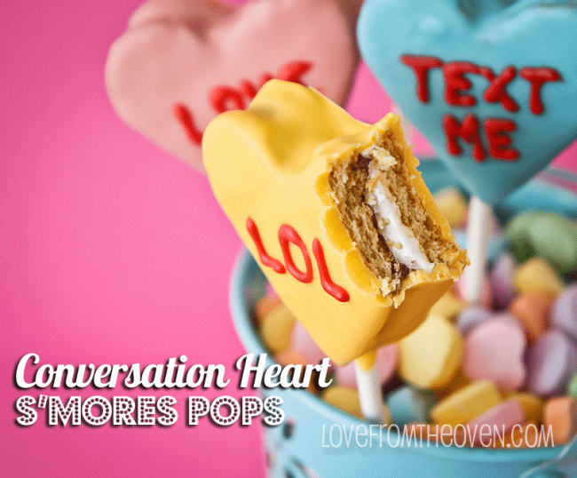 Conversation-Heart-Smores-Pops-at-Love-From-The-Oven-650x538