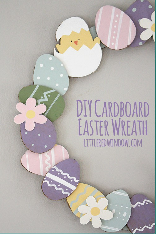 DIY Cardboard Easter Wreath  | littleredwindow.com  |  Make a adorable Easter Wreath out of materials you already have at home!