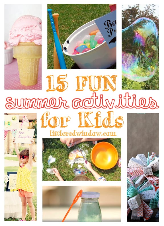 15 Fun Summer Activities for Kids | littleredwindow.com