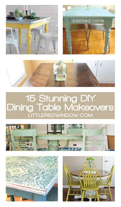 15 Stunning DIY Dining and Kitchen Table Makeovers! | littleredwindow.com
