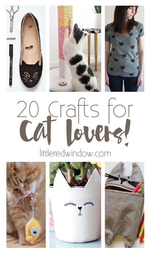 20 Crafts for Cat Lovers! | littleredwindow.com