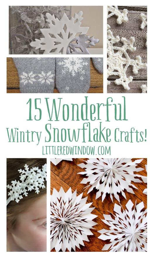 15 Wonderful Wintry Snowflake Crafts! | littleredwindow.com