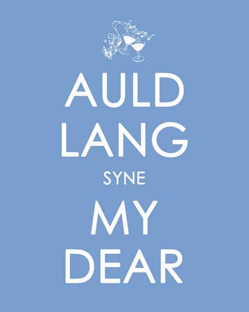 Keep Calm AULD LANG SYNE