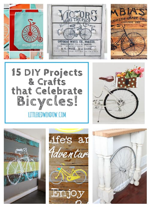 15 DIY Projects and Crafts that celebrate Bicycles! | littleredwindow.com | Awesome projects both about & made OUT of bikes!