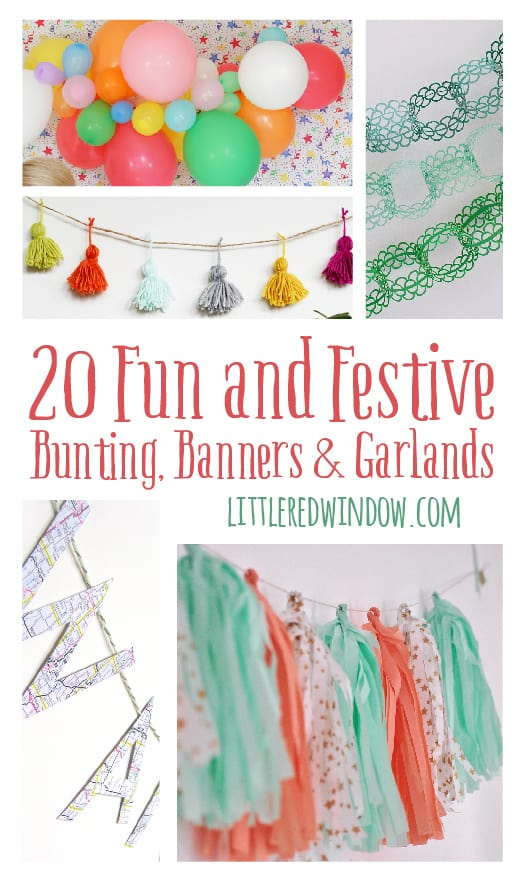 20 Fun and Festive Bunting, Banners & Garlands | littleredwindow.com