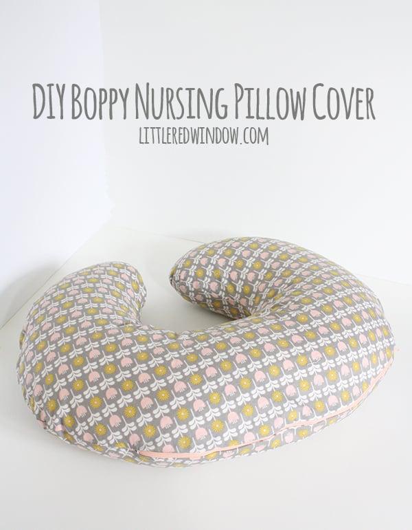 Diy Boppy Nursing Pillow Cover Little Red Window