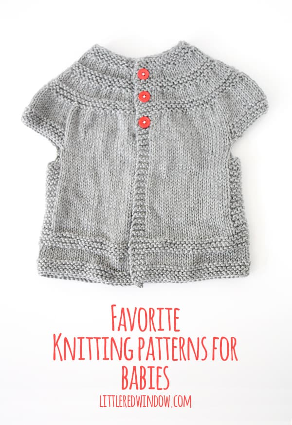 My all-time favorite knitting patterns for babies! | littleredwindow.com