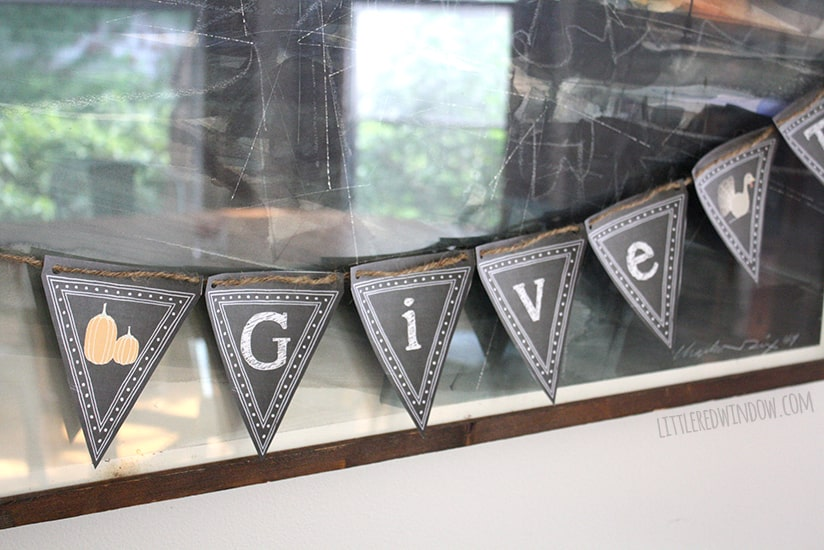 Printable Chalkboard Thanksgiving Bunting!| littleredwindow.com | Print and assemble this cute Give Thanks! banner in just a couple of minutes!