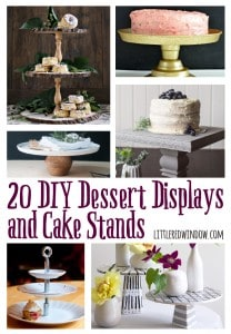 20 DIY Dessert Displays and Cake Stands! | littleredwindow.com
