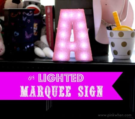 How-to-Make-a-Lighted-Marquee-Sign-from-Styrofoam-via-PinkWhen.com_-451x400