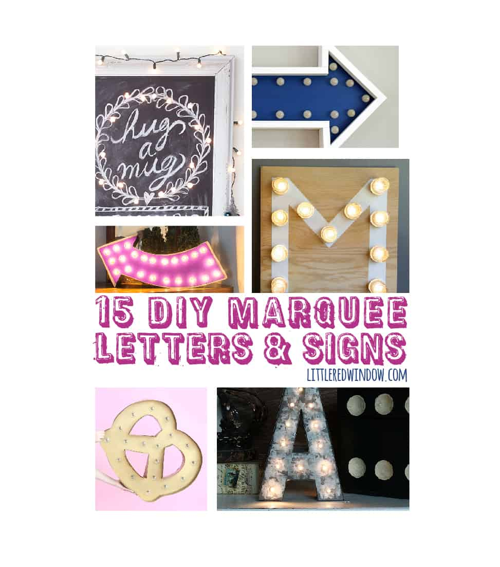15 DIY Marquee Letters & Signs! | littleredwindow.com