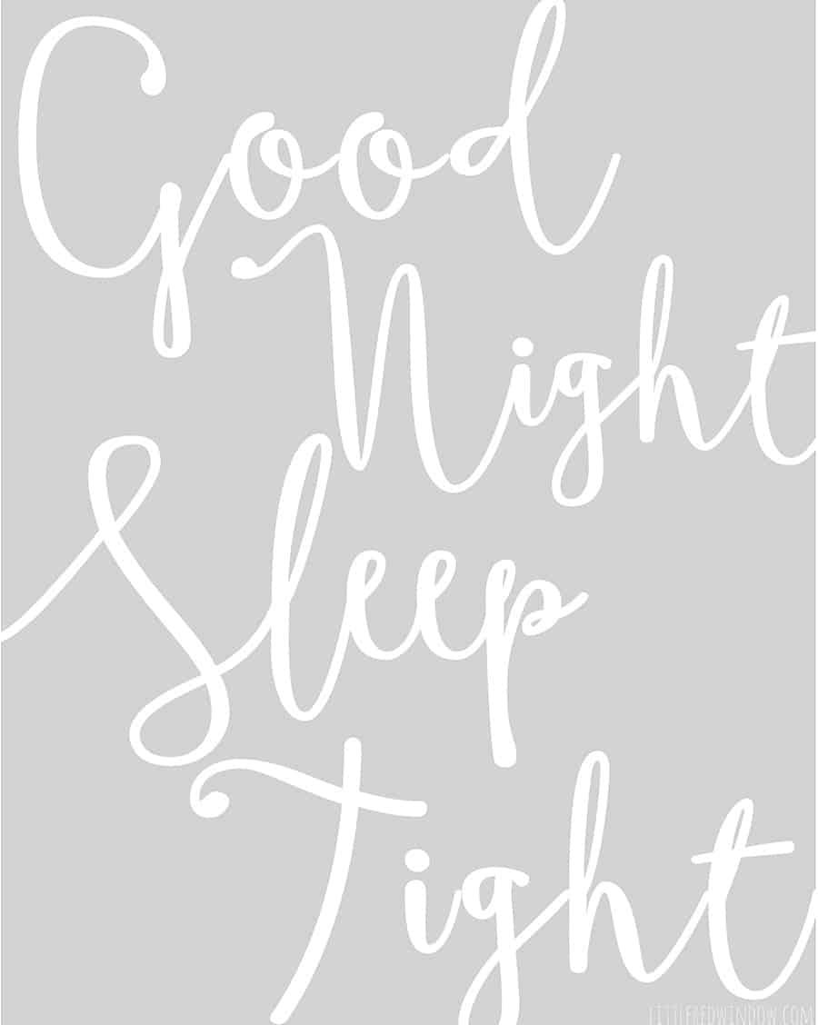 Good Night Sleep Tight Free Printable Art!  | littleredwindow.com
