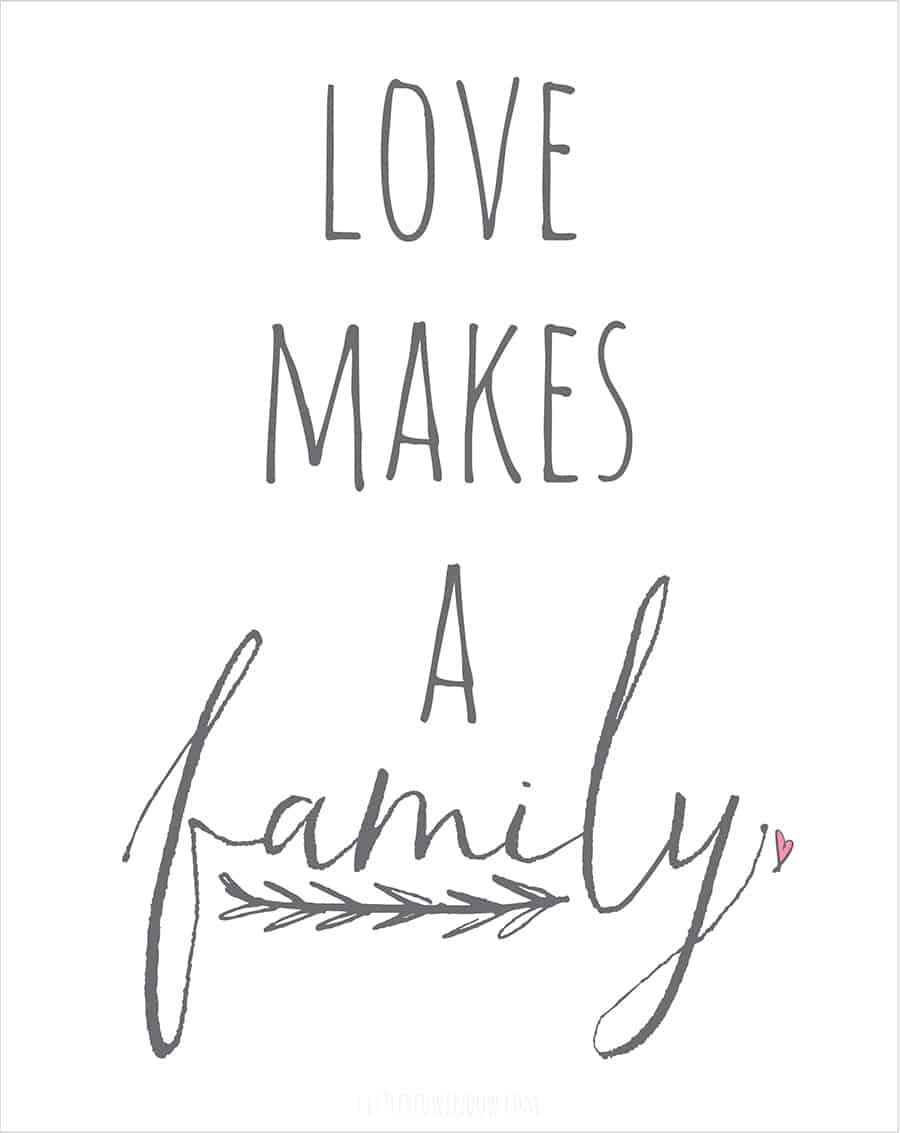 Love Make a Family Free Printable from littleredwindow.com!