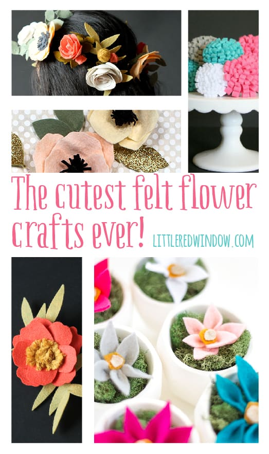 The cutest Felt Flower Crafts EVER! | littleredwindow.com