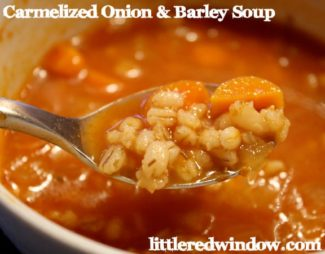 Caramelized Onion & Barley Soup — aka my favorite soup ever!