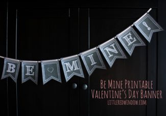 Be Mine Printable Valentine's Day Banner with Instant Download from littleredwindow.com. Make your own adorable Be Mine Chalkboard banner for Valentine's Day with this easy tutorial!