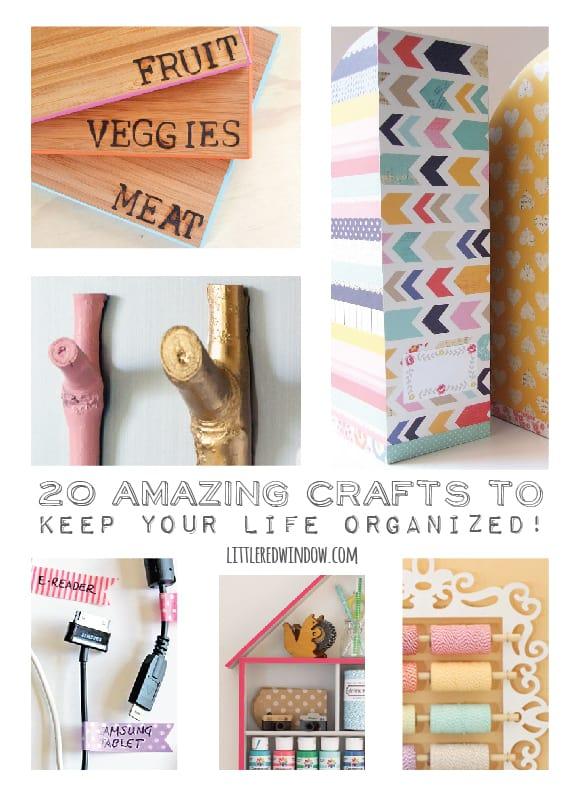 20 Amazing Crafts to Keep Your Life Organized! | littleredwindow.com