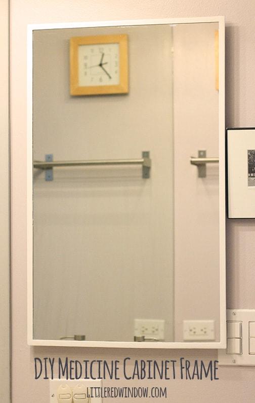 DIY Mirrored Medicine Cabinet Frame - Little Red Window