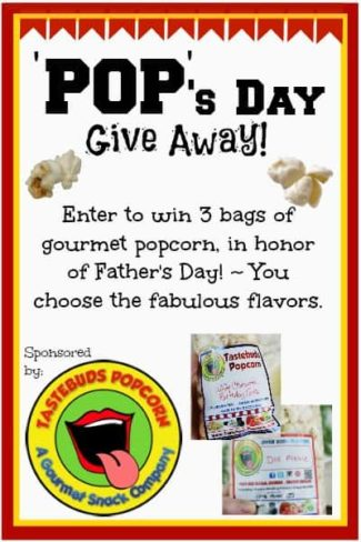 Father's Day Tastebuds Gourmet Popcorn Giveaway