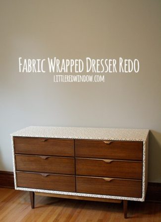 DIY Fabric Wrapped Dresser Makeover