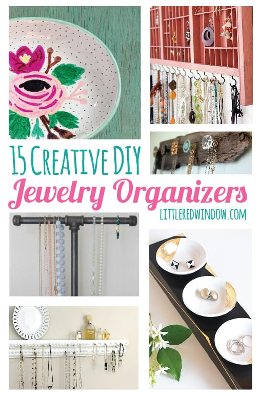15 Creative DIY Jewelry Organizers you can make yourself! | littleredwindow.com