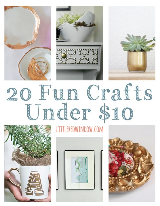 20 Fun Crafts Under $10 That Won't Break the Bank | littleredwindow.com