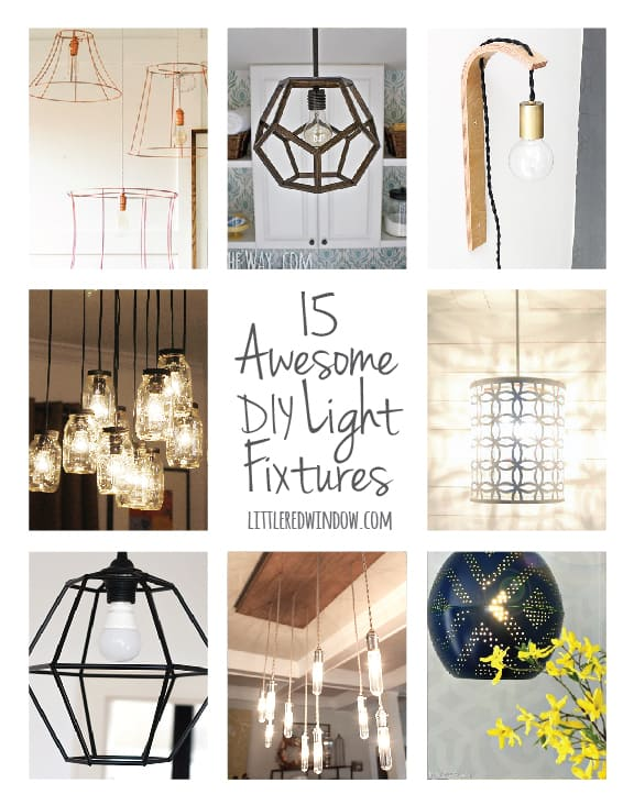 15 Awesome DIY Light Fixtures | littleredwindow.com