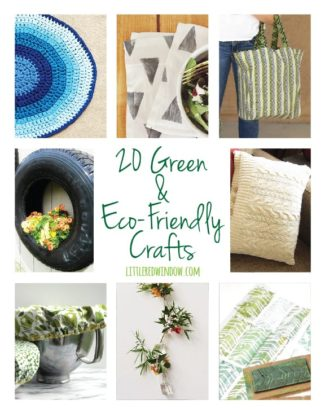 20 Green & Eco-Friendly Crafts