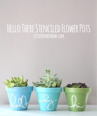 Hello There Stenciled Flower Pots
