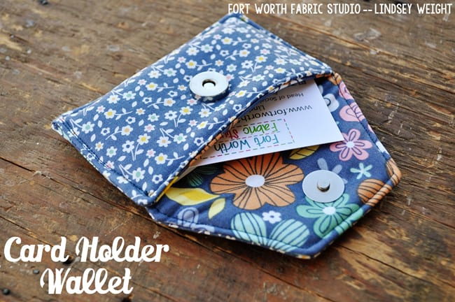DIY Cardholder with snap from Fort Worth Fabric Studio