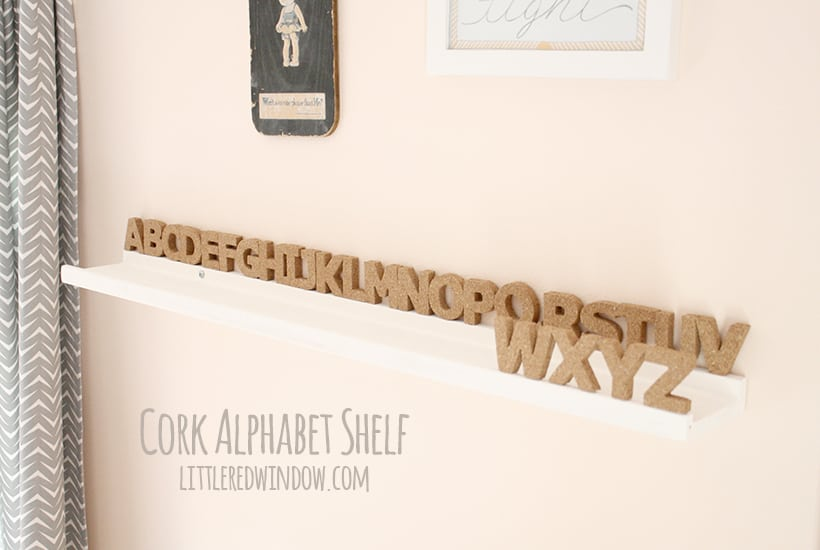 DIY Cork Alphabet Shelf | littleredwindow.com | Perfect for a nursery!
