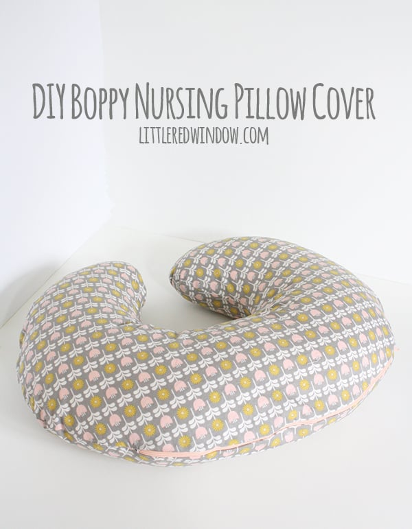 DIY Boppy Nursing Pillow Cover | littleredwindow.com | Sew your own nursing pillow cover, it's easy!
