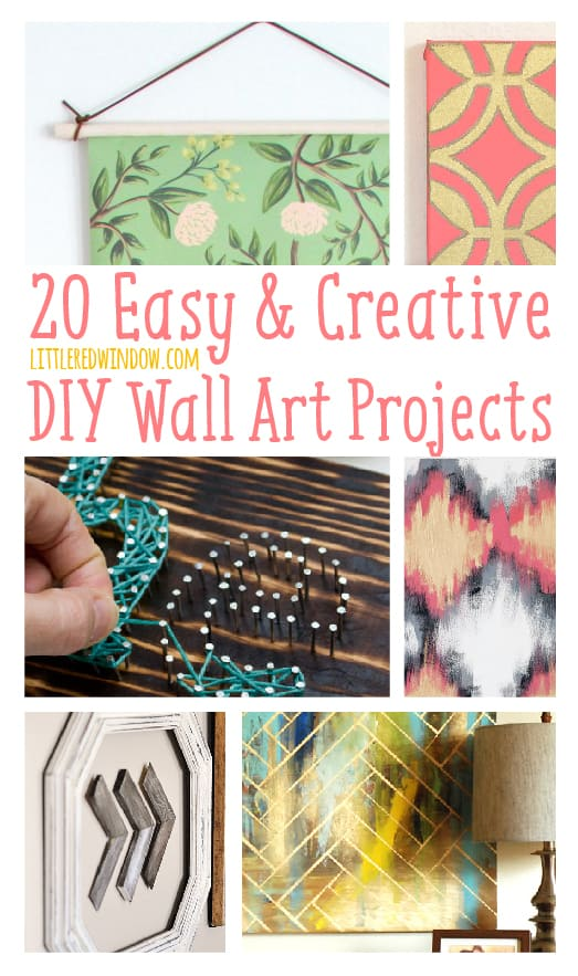 20 Easy & Creative DIY Wall Art Projects | littleredwindow.com