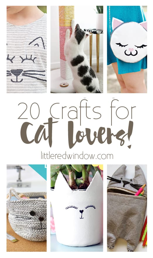 20 Crafts for Cat Lovers! | littleredwindow.com