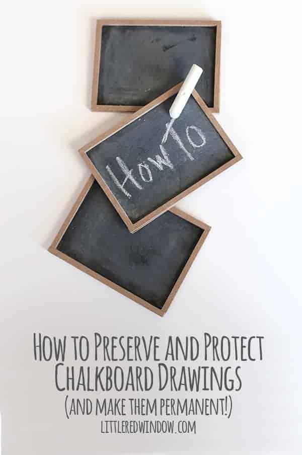 How To Preserve Chalkboard Drawings Little Red Window