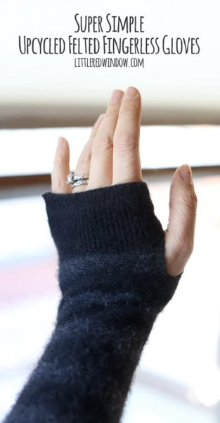 Super Simple Upcycled Felted Fingerless Gloves