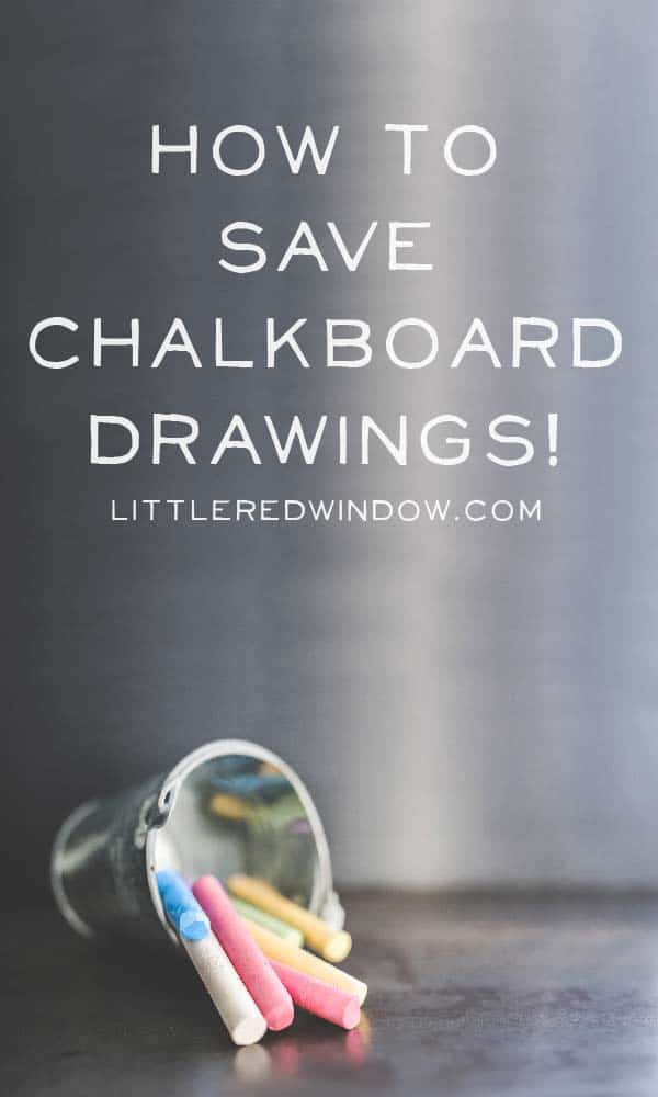 Learn how to save and protect your chalkboard drawings with this one simple trick!