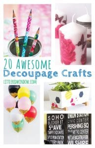 20 Awesome Decoupage Crafts and Projects you can make yourself!