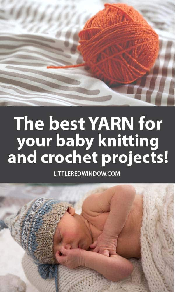 Find out which yarns are the BEST for baby knitting and crochet projects, soft, durable and washable, here are our picks!