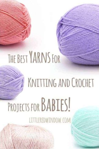 Best yarn for baby blankets & knitting and crochet projects for babies!