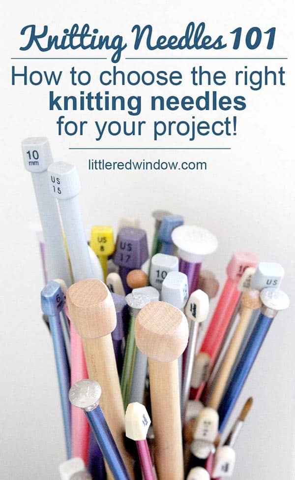 Learn how to choose which of all of these knitting needles to choose!