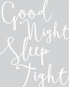 Good Night Sleep Tight Free Printable Art! | littleredwindow.com