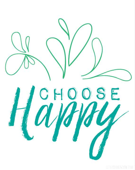 Choose Happy Free Printable! | littleredwindow.com