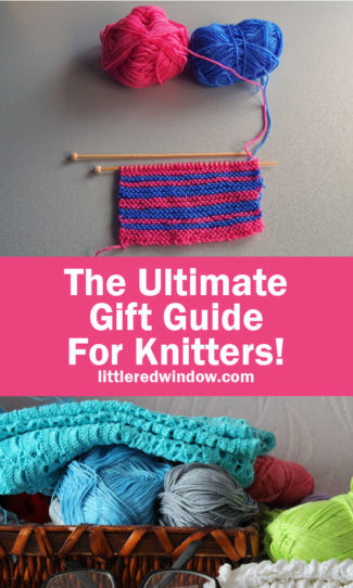 The Ultimate Gift Guide for Knitters!