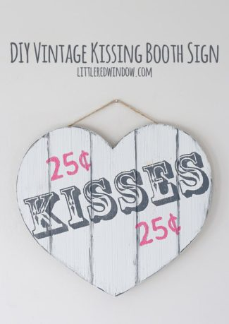 DIY Vintage Valentine Kissing Booth Sign