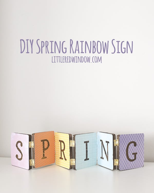 DIY Spring Rainbow Sign, make a cute hinged wooden sign to celebrate SPRING!  | littleredwindow.com