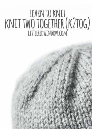 Learn to Knit – Knit Two Together (k2tog)