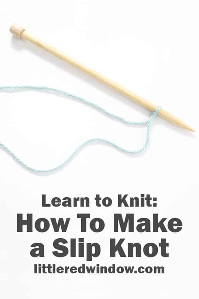 Learn to Knit – Make a Slip Knot