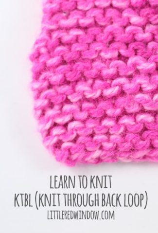 Learn to Knit – Ktbl (Knit Through Back Loop)